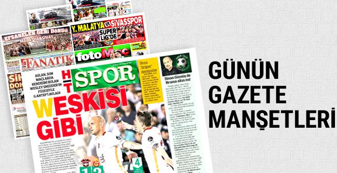 Günün spor gazete manşetleri! 15 Mayıs 2017