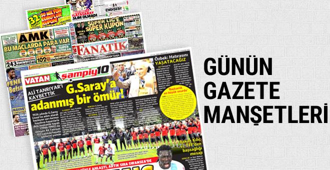 Günün spor gazete manşetleri! 26 Mayıs 2017
