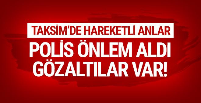 Taksim'de yoğun güvenlik önlemi: Gözaltılar var!