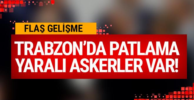 Trabzon Maçka'da patlama: Yaralı askerler var!