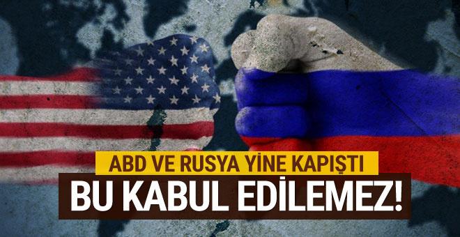 Rusya'dan ABD'ye: Bu kabul edilemez