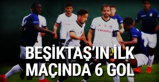 Beşiktaş'ın ilk hazırlık maçında 6 gol!