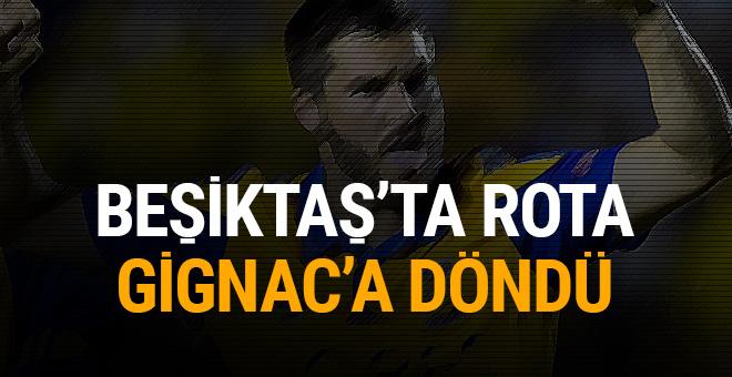 Beşiktaş'ta rota tekrar Gignac'a döndü!