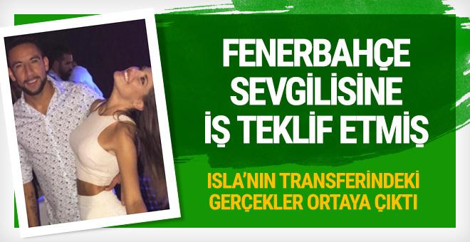 Fenerbahçe Isla'yı bakın nasıl ikna etmiş
