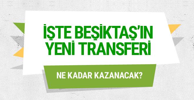 Beşiktaş yeni transferini açıkladı! Ne kadar kazanacak?