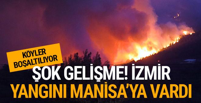 İzmir yangını Manisa'ya ulaştı! Son durum ne?
