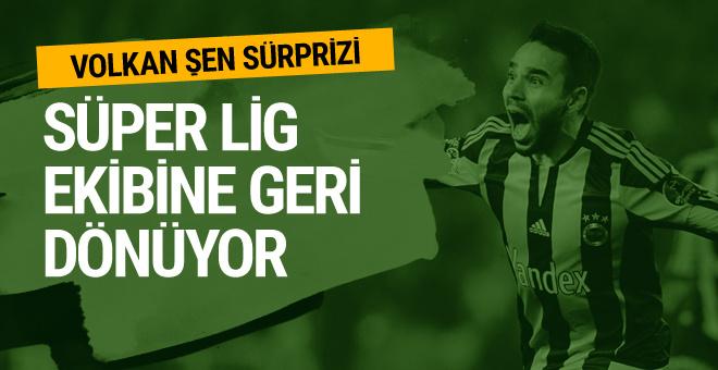Süper Lig'de Volkan Şen sürprizi