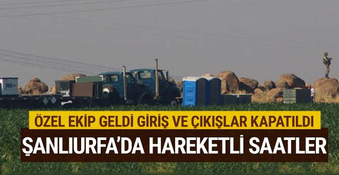 Şanlıurfa'ya özel ekip geldi bölge giriş ve çıkışlara kapatıldı