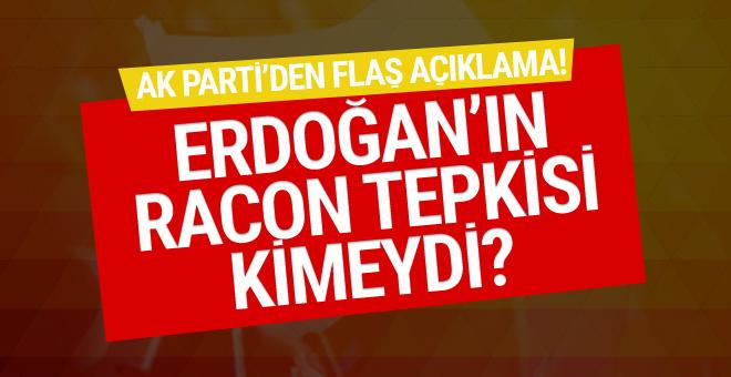 Erdoğan'ın racon tepkisi kimeydi! Ak Parti'den flaş açıklama