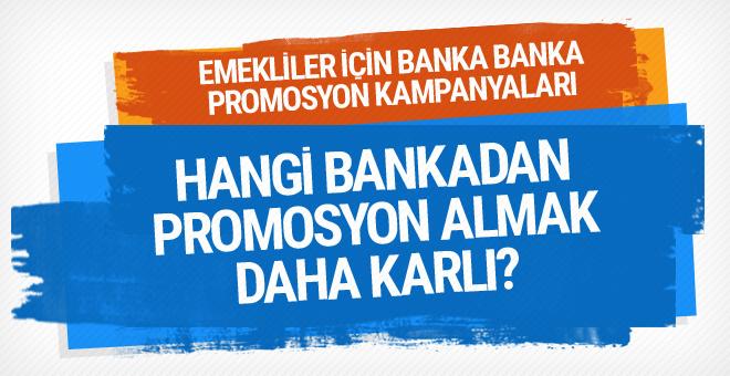 Promosyonda yarış kızışıyor bankalar emekliler için kampanya yapıyor