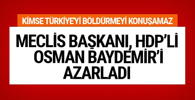 Meclis Başkanı, haddini aşan Baydemir'i azarladı