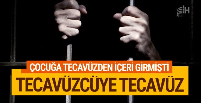 Tecavüz hükümlüsüne cezaevinde tecavüz!