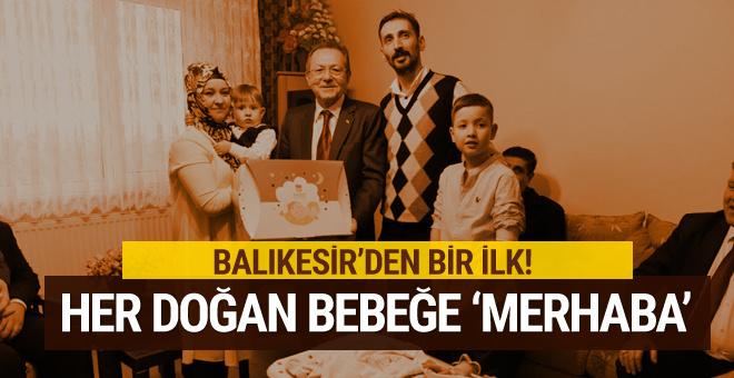 Balıkesir Büyükşehir Belediyesi her doğan bebeğe 'merhaba' diyor