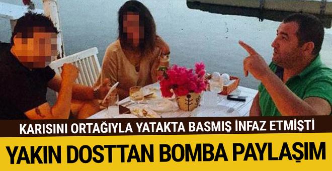 Karısıyla ortağını yatakta basmış infaz etmişti! Yakın dosttan bomba paylaşım
