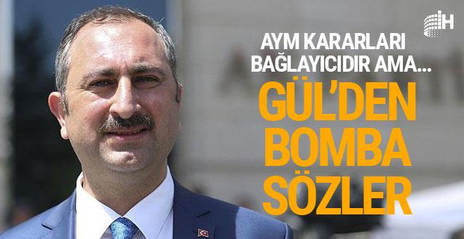 Adalet Bakanı Gül'den bomba açıklamalar! AYM kararları...