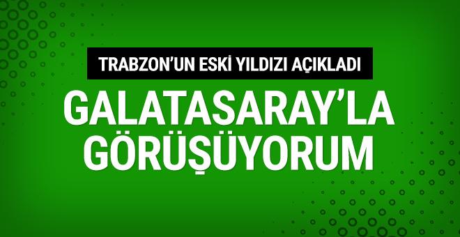 Açıkladı! Galatasaray'la görüşüyoruz