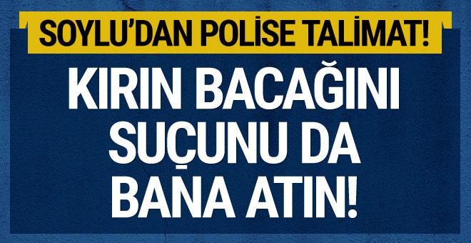 Soylu'dan polise talimat: Kırın bacağını suçu bana atın...