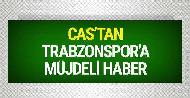 Trabzonspor'a CAS'tan müjdeli haber