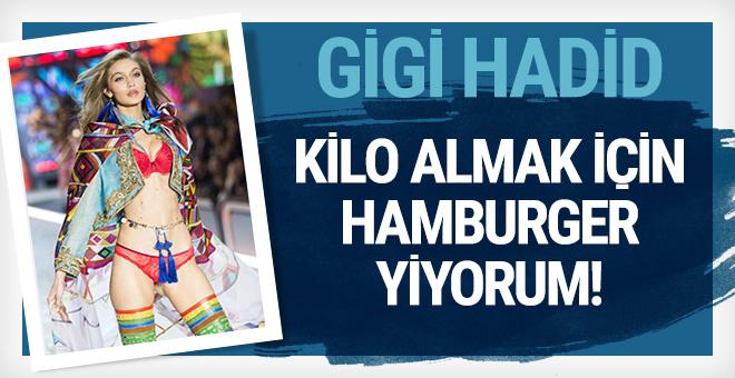 Gigi Hadid: 'Kilo almak için hamburger yiyorum'