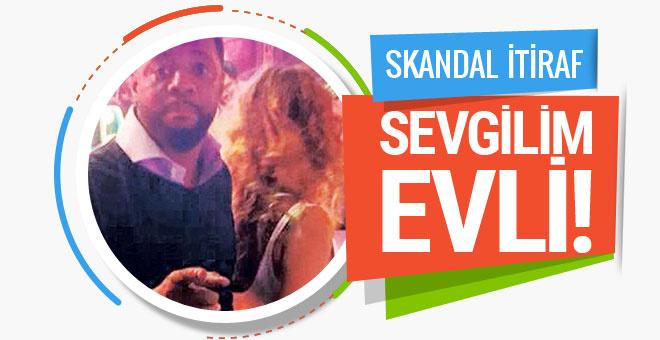 Survivor ve Beşiktaş'ın yıldızından skandal itiraf!  Sevgilim evli çekmeyin...