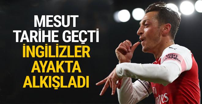 Mesut Özil tarihe geçti İngilizler ayakta alkışladı!