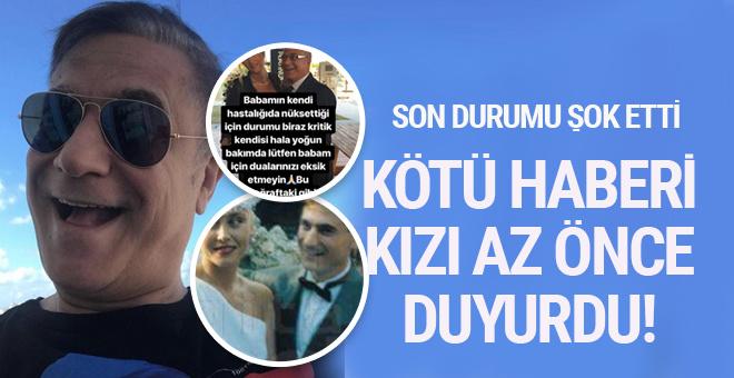 Mehmet Ali Erbil'e ne oldu kötü haberi kızı az önce duyurdu!