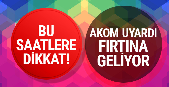 AKOM'dan İstanbul için son dakika uyarısı bu saate dikkat