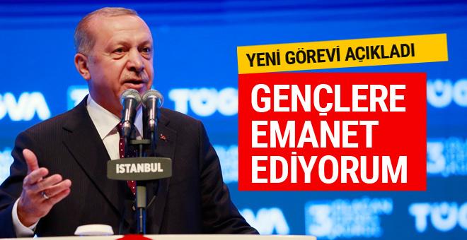 Erdoğan 'gençlere emanet ediyorum' dedi görevi açıkladı