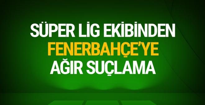 Adil Gevrek'ten Fenerbahçe'ye suçlama