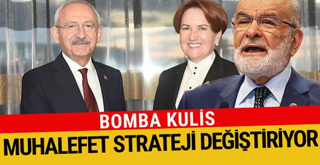 Muhalefet strateji değiştiriyor bomba kulis
