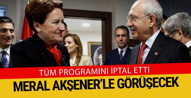 Kılıçdaroğlu, Akşener için tüm programını iptal etti