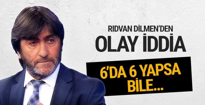 Rıdvan Dilmen: Beşiktaş 6'da 6 yapsa bile...
