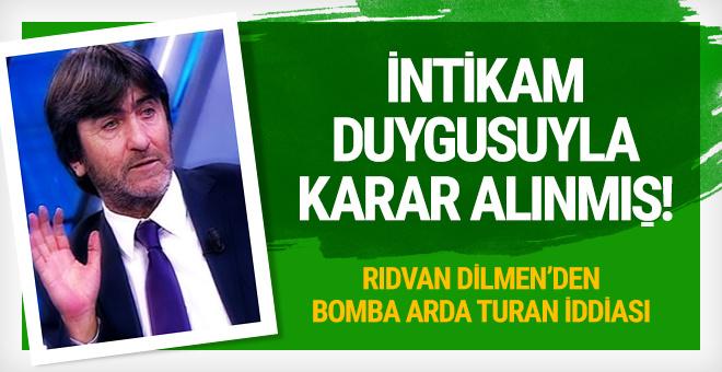 Rıdvan Dilmen'den Arda Turan yorumu