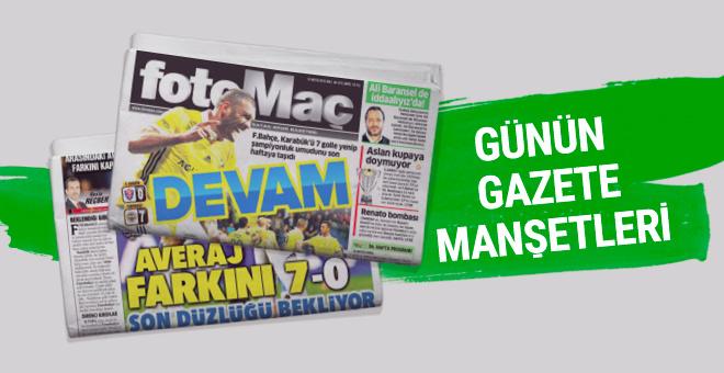 Günün spor gazete manşetleri! 15 Mayıs 2018