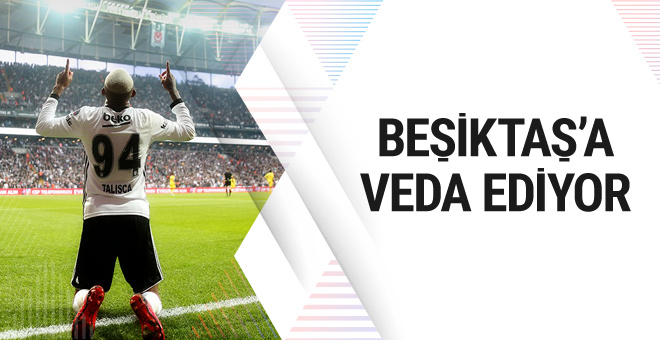 Anderson Talisca Beşiktaş'a veda ediyor