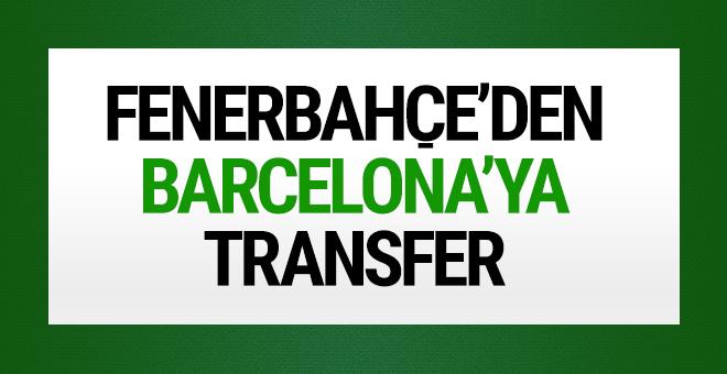 Fenerbahçe'den Barcelona'ya transfer!