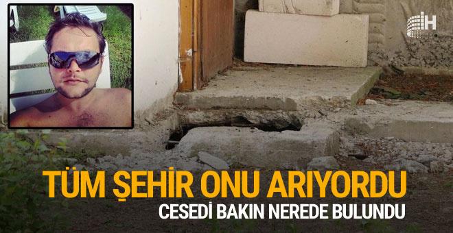Kayıp Çağdaş'ın cesedi orada bulundu