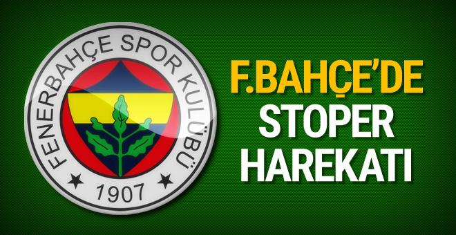 Fenerbahçe'den stoper harekatı