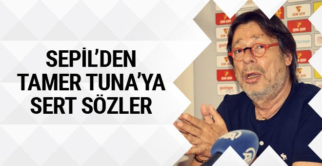 Mehmet Sepil'den Tamer Tuna için sert açıklama