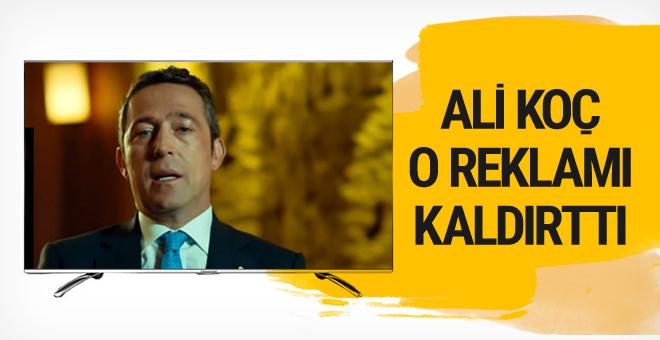Ali Koç o reklamı yayından kaldırttı