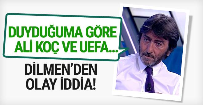 Rıdvan Dilmen'den flaş fenerbahçe iddiası!