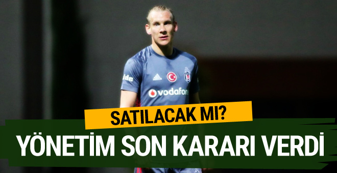 Beşiktaş Vida için son kararını verdi