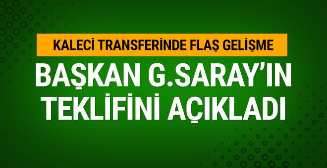 Başkan Galatasaray'ın transfer teklifini açıkladı
