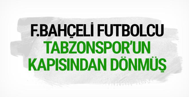 Fenerbahçeli futbolcu Trabzon'un kapısından dönmüş