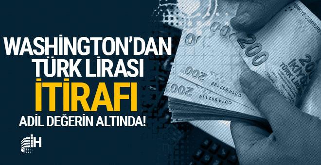 Washington'dan 'Türk Lirası' itirafı!