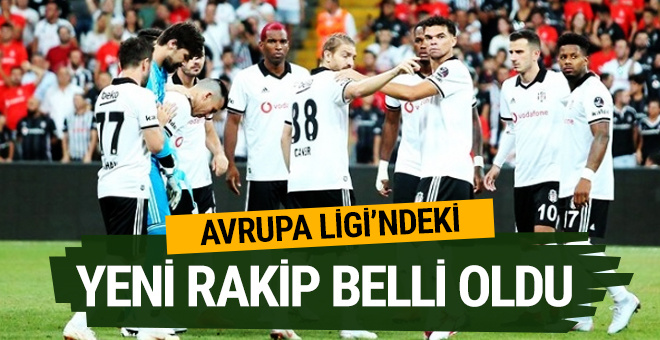 Beşiktaş'ın UEFA Avrupa Ligi play-off'undaki rakibi belli oldu