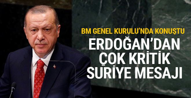 Erdoğan BM'de dünyayı bu sözlerle uyardı