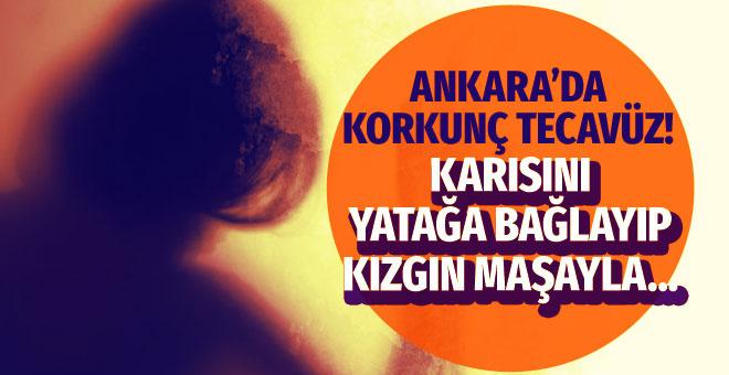 Ankara'da korkunç tecavüz! Eşini yatağa bağlayıp kızgın maşayla...