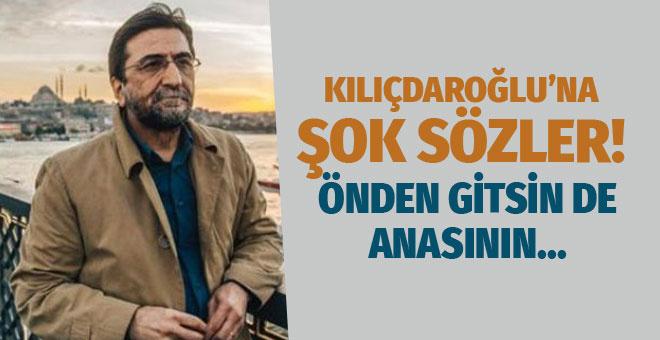 Nihat Genç'ten Kılıçdaroğlu'na: O önden gitsin de anasının...