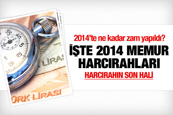 2014 yılı memur harcırahları açıklandı!